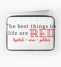 The Best Things in Life are Red Laptop Sleeve