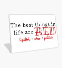 The Best Things in Life are Red Laptop Skin