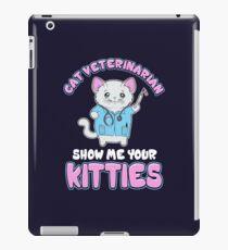 Katzen-Tierarzt Feline Veterinary Show Me Your Kitties iPad-Hülle & Klebefolie