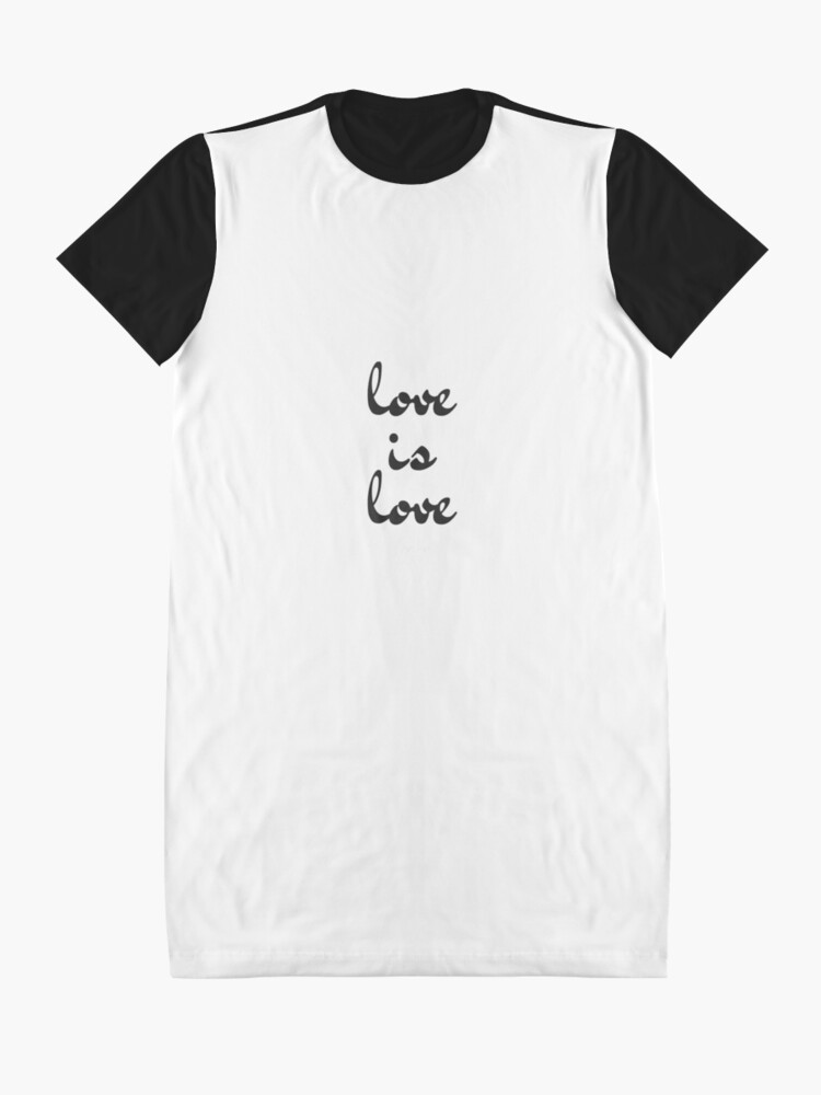 Alternate view of love is love  Graphic T-Shirt Dress