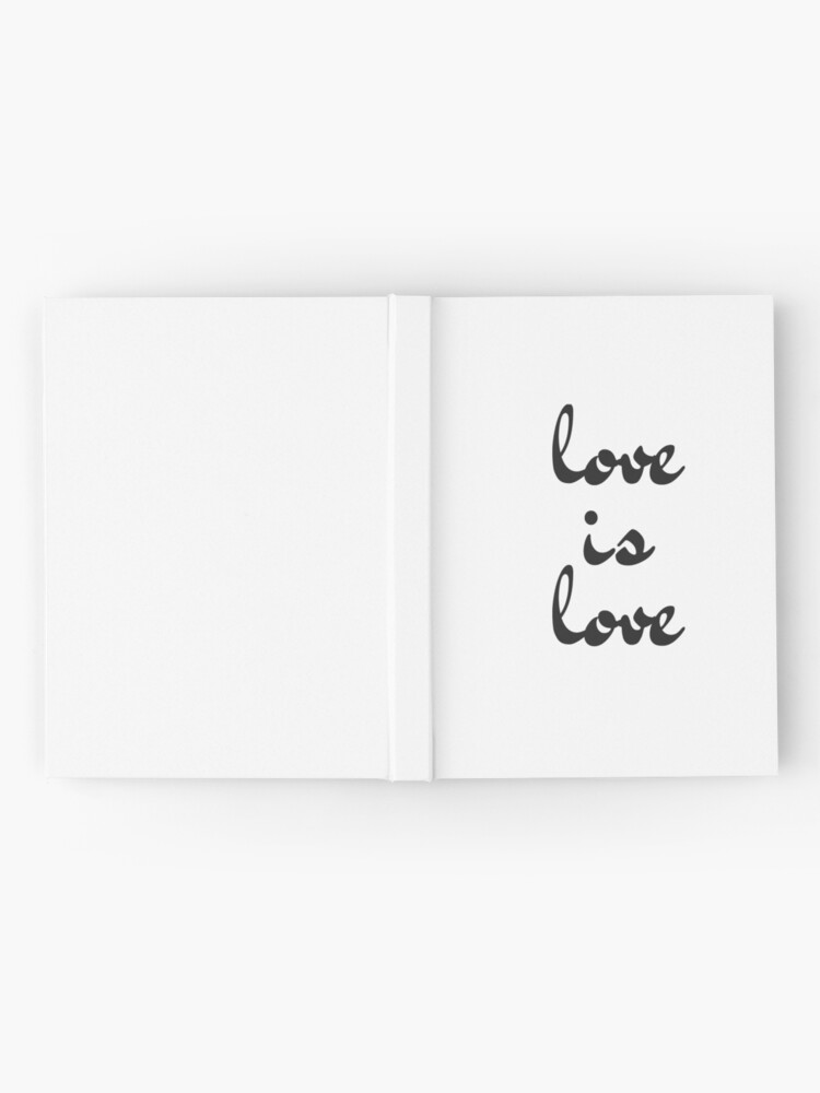 Alternate view of love is love  Hardcover Journal