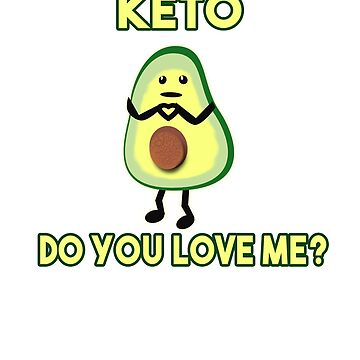 Keto,do you love me ? by theboujeebunny