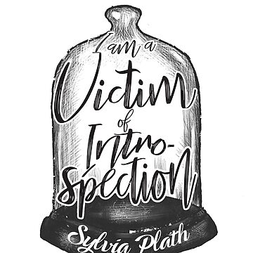 Sylvia Plath - Victim of introspection by art78
