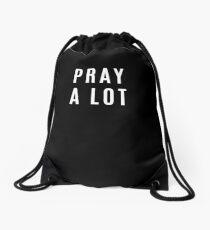 Pray a Lot Bible Verse Christian Faith Christ Drawstring Bag