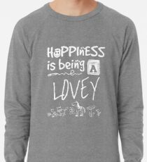 Happiness is Being a LOVEY - Grandmother Lightweight Sweatshirt