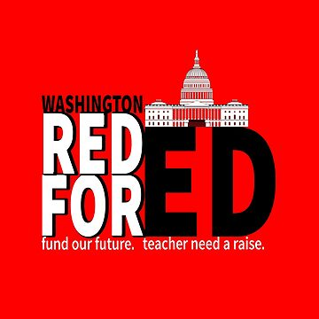Red for Ed Washington United Teachers Protest Fund Our Future by LisaLiza