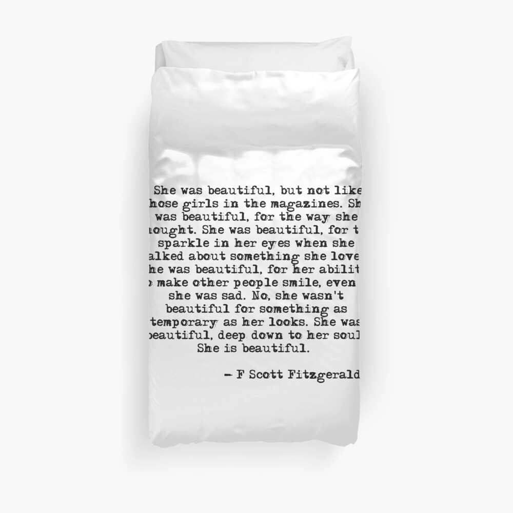 She was beautiful - F Scott Fitzgerald Duvet Cover