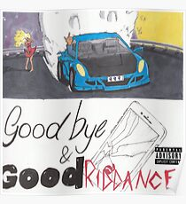 goodbye and good riddance Poster
