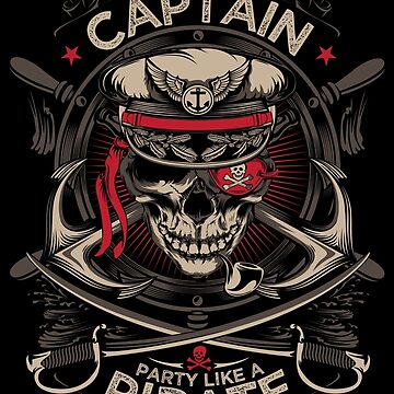 Work like a captain Party like a Pirate by TML-Addict