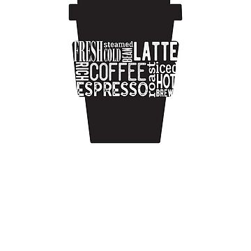 Take Out Coffee cup word art  by ESSTEE