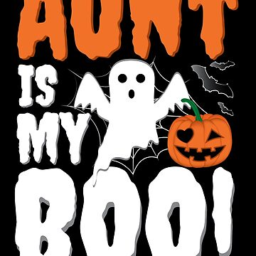 Aunt Is My Boo Funny Halloween Ghost by ZNOVANNA