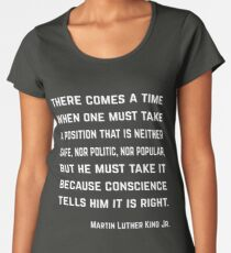 Martin Luther King Jr. - Conscience quote Women's Premium T-Shirt