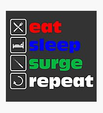 Eat - sleep - surge - repeat Photographic Print