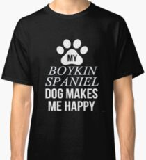 My Boykin Spaniel Makes Me Happy - Gift For Boykin Spaniel Parent Classic T-Shirt