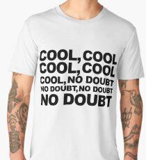 cool, no doubt Men's Premium T-Shirt