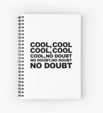 cool, no doubt Spiral Notebook