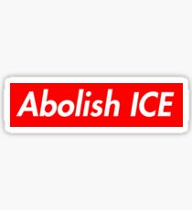 Supreme Take: Abolish ICE Sticker