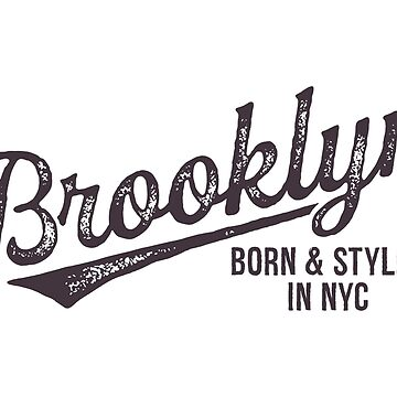 BROOKLYN, BORN AND STYLED IN NYC by SUBGIRL