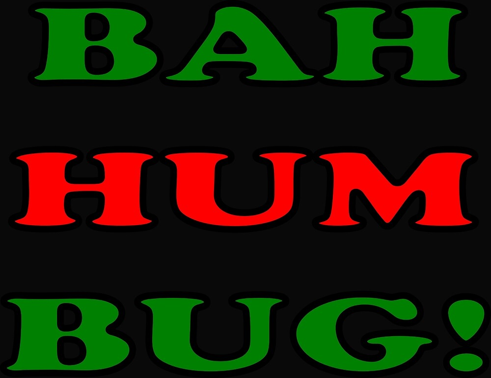 Bah Hum Bug! by traptgas