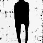 « le fou » by linda vachon