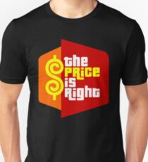The Price is Right Unisex T-Shirt