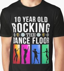 5db36d06 10 Still Rocking The Dance Floor - Gift For 10 Year Old For 10th Birthday  Graphic