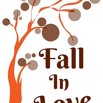 Fall In Love - Fall Tree by AnickConnolly
