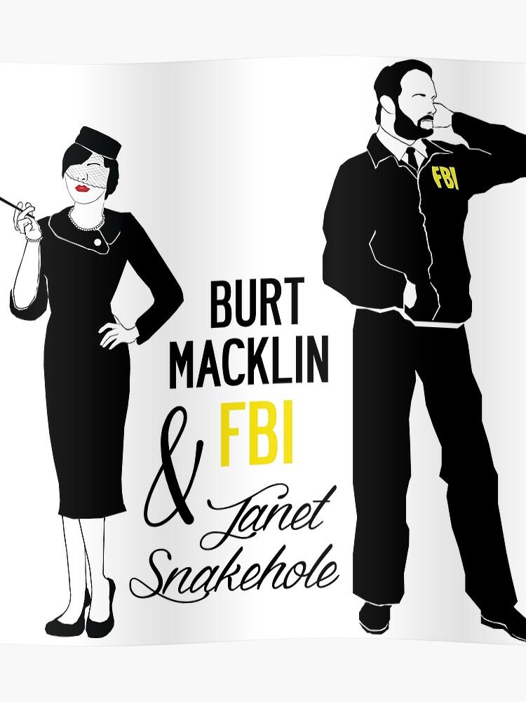 f8dbd2784 Burt Macklin FBI & Janet Snakehole
