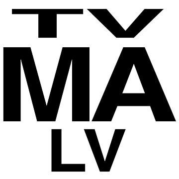 TV MA LV by Shoggothwear