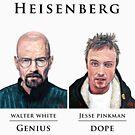 Team Heisenberg by Tom Roderick