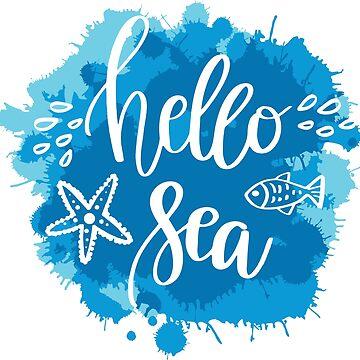 Hello Sea by 06051984