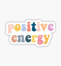 Positive Energy Sticker
