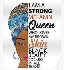 Starke schwarze Melaninkönigin Poster