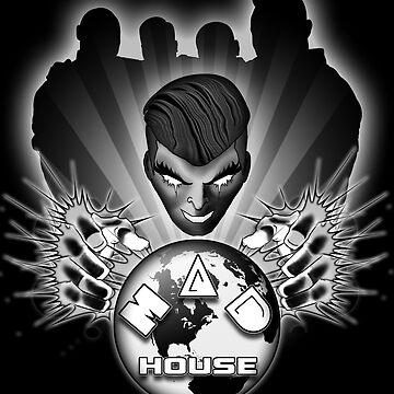 MAD HOUSE by nostalgink