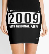 Made In   2009 - Gift For Someone Born In   2009 Mini Skirt