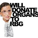 Will Donate Organs to Ruth Bader Ginsburg by #PoptART products from Poptart.me