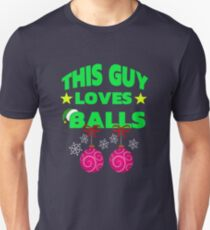 This Guy Loves Balls Unisex T-Shirt