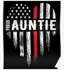 Thin Red Line Heart Aunt Auntie Firefighter Poster