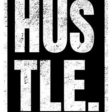 Hustle Entrepreneurs Motivational Design by NeonArcade87