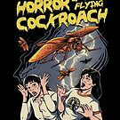 Horror of the Flying Cockroach! by vincenttrinidad