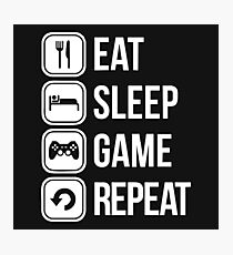 eat sleep game repeat Photographic Print