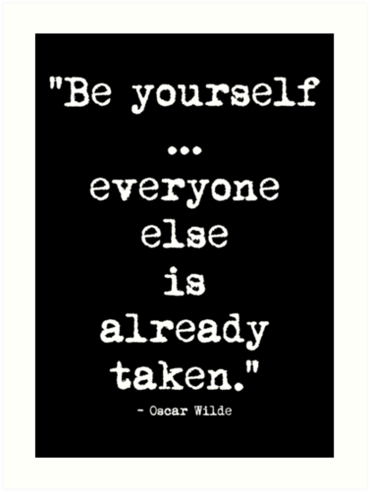 Oscar Wilde Be Yourself White by cahunc