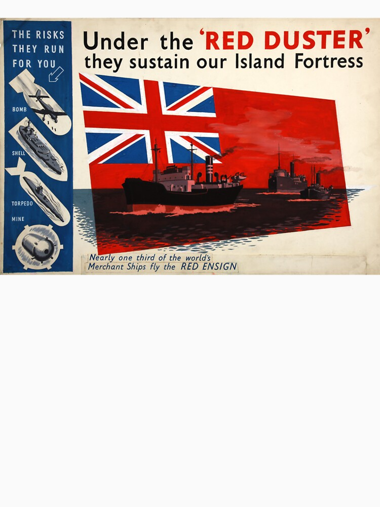 WAR POSTER, Red Duster, Red Ensign, UK, GB, Royal Merchant Navy, WWII, Poster by TOMSREDBUBBLE
