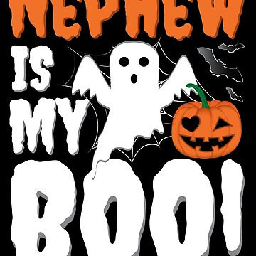 Nephew Is My Boo Funny Halloween Ghost by ZNOVANNA