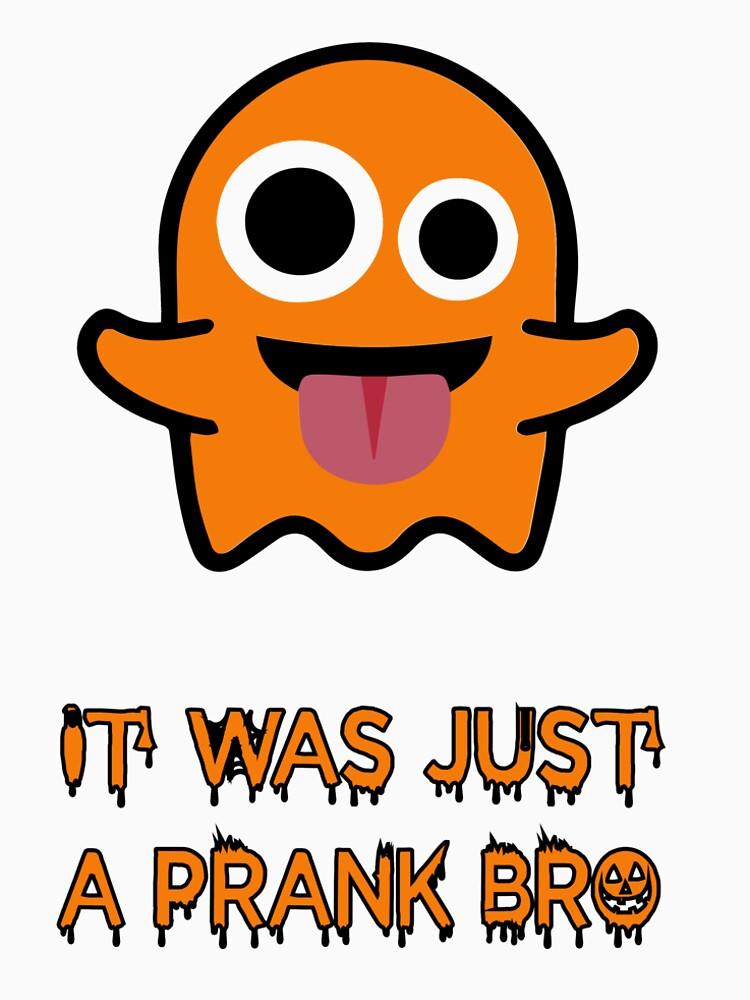 """Halloween T-Shirt Grafikdesign """"It was just a prank bro"""" von teeking86"""