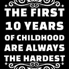 10th Birthday Shirt | 10 Years Old | First 10 Years Funny Tee by wantneedlove