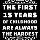 15th Birthday Shirt | 15 Years Old | First 15 Years Funny Tee by wantneedlove