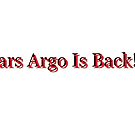 Mars Argo Is Back! by minnieduck