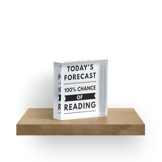Today's Forecast - 100 Percent Chance Of Reading - Black Text by MoonwakeComet