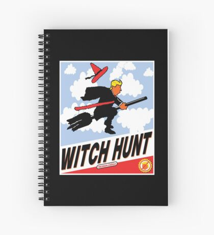 Witch Hunt Trump Treason Edition T-shirts Spiral Notebook